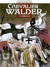 Chevalier Walder t.1 ; le prisonnier de dieu - Couverture - Format classique