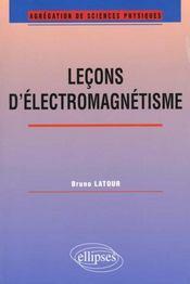 Lecons D'Electromagnetisme Agregation De Sciences Physiques - Intérieur - Format classique