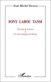 Sony Labou Tansi écrivain de la honte et des rives - Intérieur - Format classique