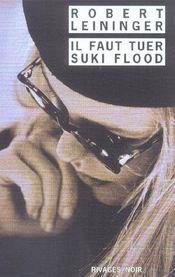 Il Faut Tuer Suki Flood - Intérieur - Format classique