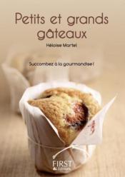 Le Petit Livre De Cuisine ; Petits Et Grands Gâteaux - Couverture - Format classique