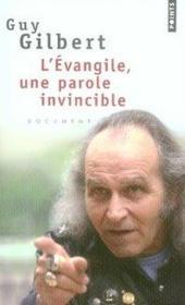 L'Evangile, une parole invincible - Couverture - Format classique
