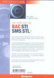 Que faire avec un bac sti sms stl ? (6e édition) - 4ème de couverture - Format classique