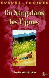 Du Sang Dans Les Vignes - Couverture - Format classique