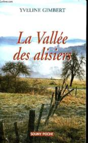 La vallée aux alisiers - Couverture - Format classique