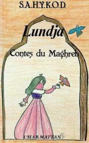 Lundja : Contes Du Maghreb - Couverture - Format classique