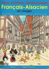Mon Premier Dictionnaire Francais-Alsacien - Couverture - Format classique