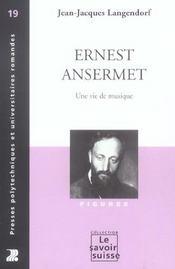 Ernest Ansermet 19 - Une Vie De Musique - Intérieur - Format classique