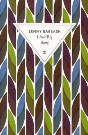 Vente livre :  Little big bang  - Benny Barbash