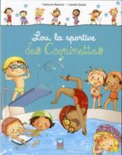 Lou, la championne des Coquinettes - Couverture - Format classique