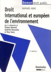 Droit international et européen de l'environnement (2e édition) - Couverture - Format classique