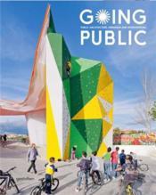 Going public public architecture, urbanism and interventions /anglais - Couverture - Format classique