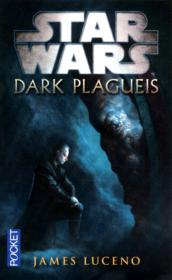 Vente  Star Wars ; dark plagueis  - James Luceno