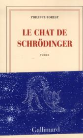 Le chat de Schrödinger  - Philippe Forest