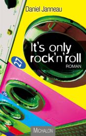 Vente  It's only rock'n'roll  - Daniel Janneau