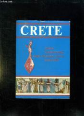 Crete L Ile Et Son Monde. - Couverture - Format classique