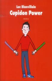 Vente  Cupidon power  - Luc Blanvillain