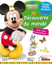 La maison de Mickey ; découverte du monde ; très petite section - Couverture - Format classique