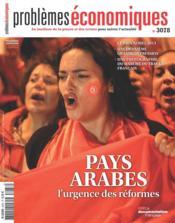 Problemes Economiques N.3078 ; Pays Arabes : L'Urgence Des Réformes - Couverture - Format classique