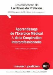 Apprentissage de l'exercice médicale & de la coopération interprofessionnelle - Couverture - Format classique