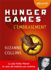 Hunger games t.2 ; l'embrasement  - Suzanne Collins