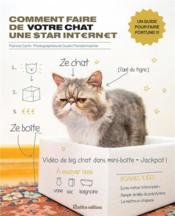 Comment faire de votre chat une star internet  - Patricia Carlin