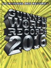 Vente livre :  Guinness world records (édition 2016)  - Collectif