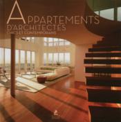 Vente livre :  Appartements d'architectes chics et contemporains  - Collectif