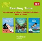 Vente livre :  READING TIME ; Gulliver in Liliput, The jungle book, White fang ; CE2 ; CD audio pour la classe  - Juliette Saumande - Claire Benimeli