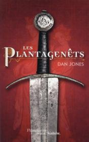 Les Plantagenet  - Dan Jones