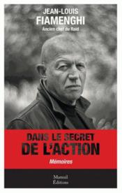 Vente  Dans le secret de l'action  - Jean-Louis Fiamenghi
