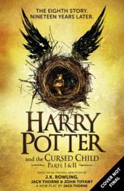Harry Potter and the Cursed Child - Parts I & II (Special Rehearsal Edition): The Official Script