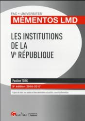 Vente  Les institutions de la Ve République (édition 2016/2017)  - Pauline Turk