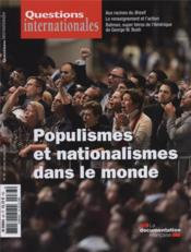 Revue Questions Internationales N.183 ; Nationalismes Et Populismes Dans Le Monde  - Revue Questions Internationales