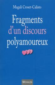 Vente  Fragments d'un discours polyamoureux  - Croset-Calisto Magal - Magali Croset-Calisto