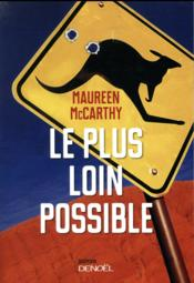 Vente livre :  Le plus loin possible  - Perret-D+Garrigue-R - Maureen Mccarthy