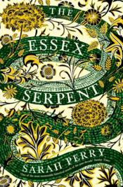 Vente livre :  THE ESSEX SERPENT  - Sarah Perry
