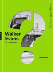 Walker Evans en 15 questions - Couverture - Format classique