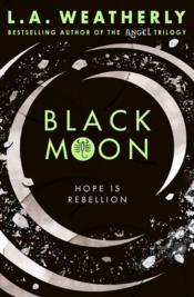 Vente livre :  Black moon  - La Weatherly - L. A. Weatherly
