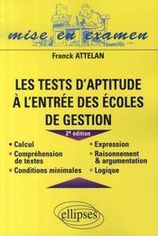Les Tests D'Aptitude A L'Entree Des Ecoles De Gestion 2e Edition - Intérieur - Format classique