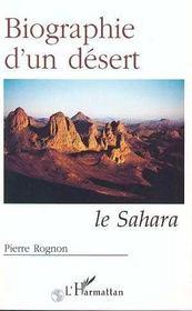 Biographie d'un désert ; le Sahara - Intérieur - Format classique