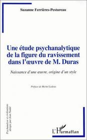 Une étude psychanalytique de la figure du ravissement dans l'oeuvre de m. Duras - Intérieur - Format classique