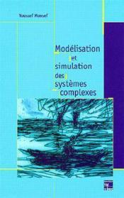 Modelisation et simulation des systemes complexes : concepts, methodes et outils - Couverture - Format classique