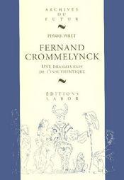 Fernand Crommelynck ; une dramaturgie de l'inauthentique - Intérieur - Format classique