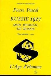Russie 1927 Mon Journal De Russie T4 - Couverture - Format classique
