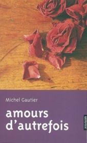 Amours D'Autrefois - Couverture - Format classique