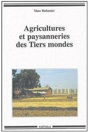 Agricultures Et Paysanneries Des Tiers Mondes - Couverture - Format classique