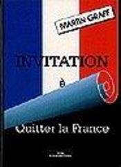 Invitation A Quitter La France - Intérieur - Format classique