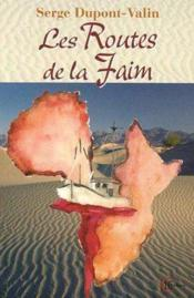 Routes De La Faim - Couverture - Format classique