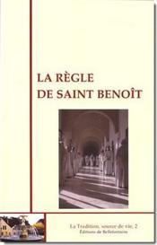 La règle de saint Benoît - Couverture - Format classique